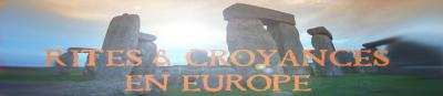 Rites & Croyances en Europe
