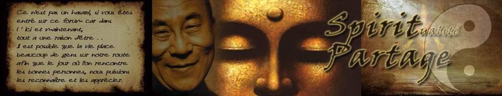 Forum de partage sur la spiritualit�, l'�veil de l'�me conscience et harmonie