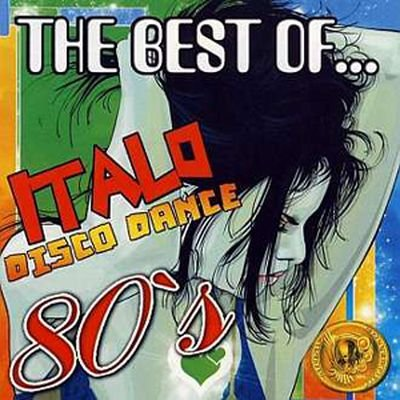 The Best of Italo Disco Dance 80's vol 1
