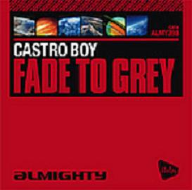 Castro Boy - Fade To Grey