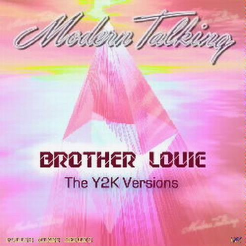 Modern Talking - Brother Louie The Y2K Versions