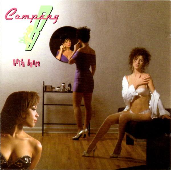 Company B -  Gotta Dance