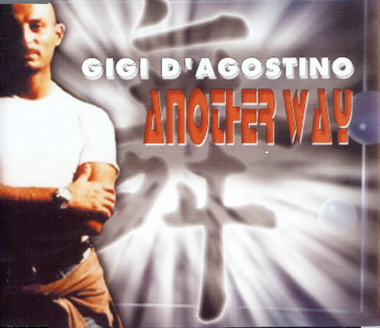 Gigi D'Agostino - Another Way