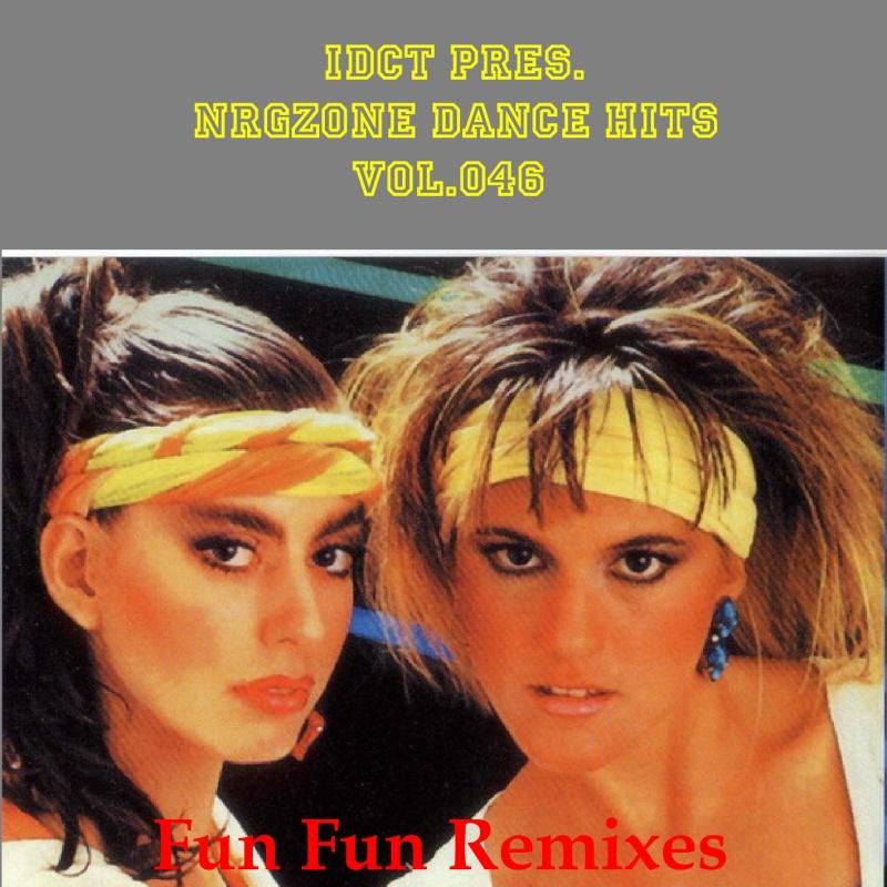 NrgZone Dance Hits Vol.046 - Fun Fun Remixes