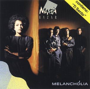 Matia Bazar - Melancholia - The Album
