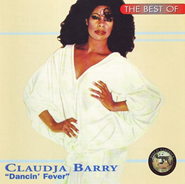 The Best Of Claudja Barry - Dancin' Fever