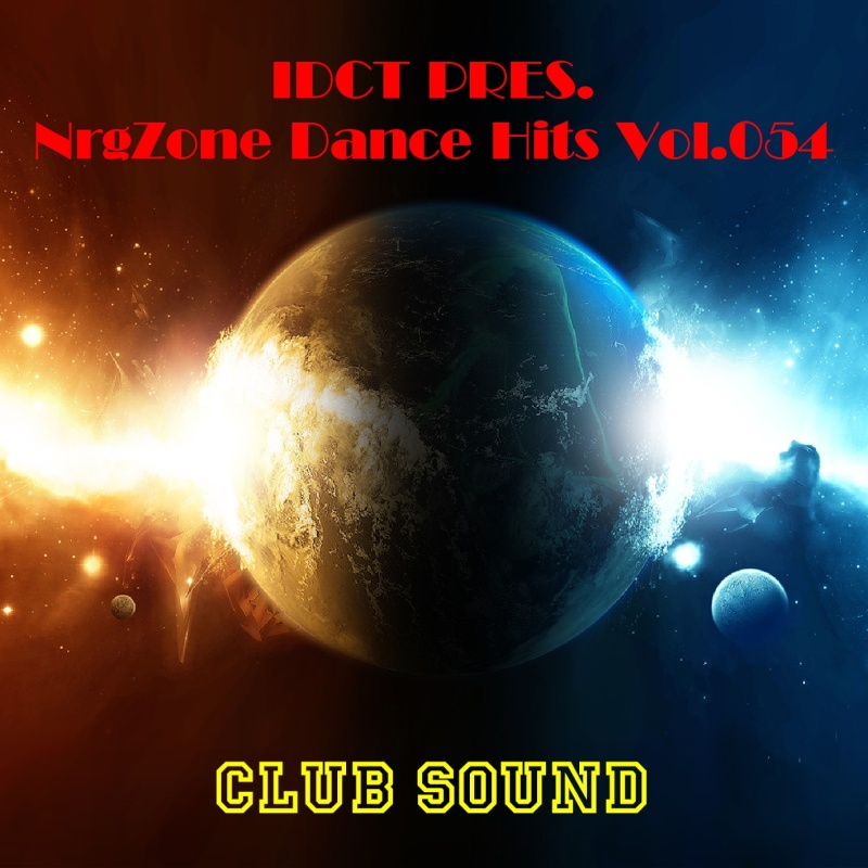 NrgZone Dance Hits Vol.054 - Club Sound
