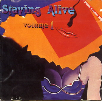 Staying Alive Volumen 1