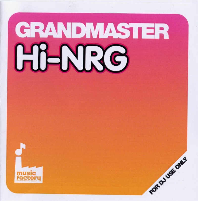 Grandmaster Hi-Nrg