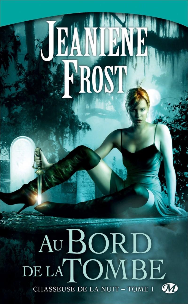 chasseuse de la nuit 1 jeaniene frost au bord de la tombe