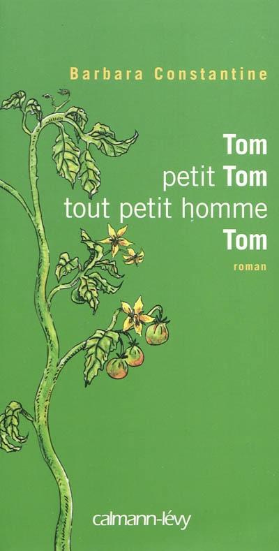 Tom, petit Tom, tout petit homme Tom - Constantine Barbara dans Roman comtemporain 97827011