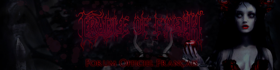 Forum de Cradle of Filth France